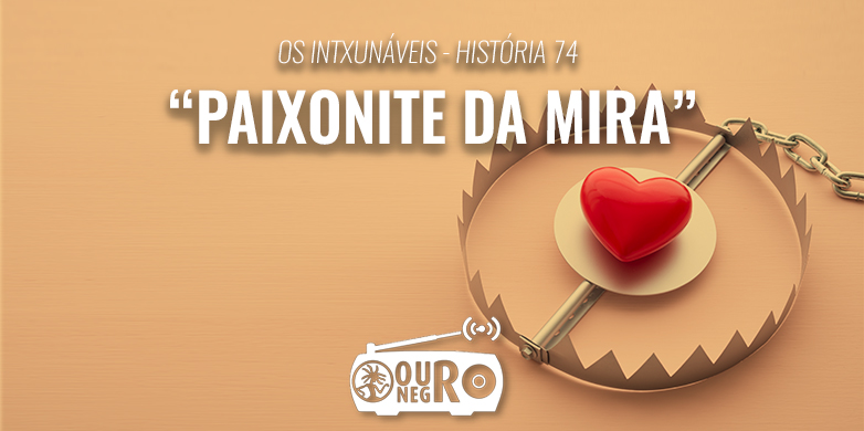 paixonite de mira
